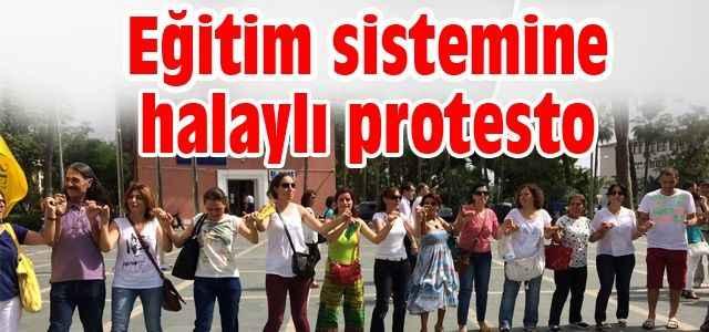 Eğitim sistemine halaylı protesto