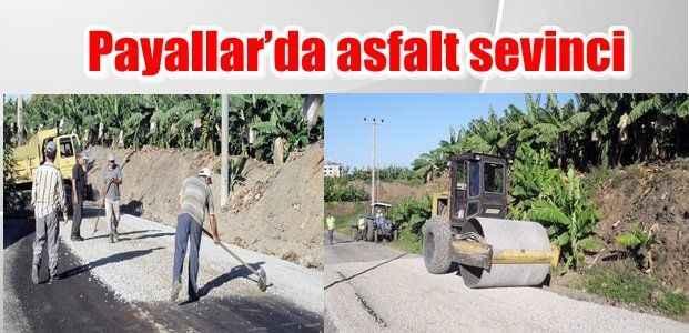 Payallar'da asfalt sevinci