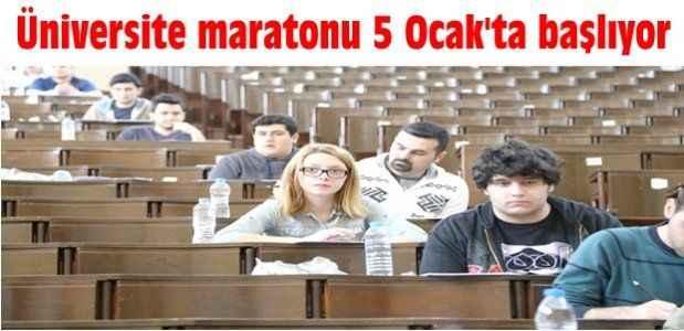 Üniversite maratonu 5 Ocak'ta başlıyor