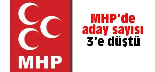 MHP'de adayı sayısı 3'e düştü