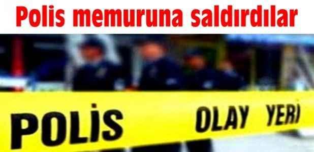Polis memuruna saldırdılar