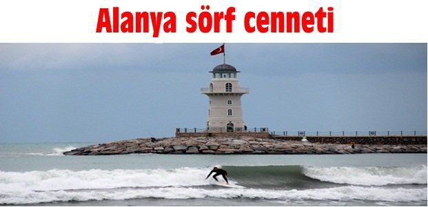''Alanya sörf cenneti''