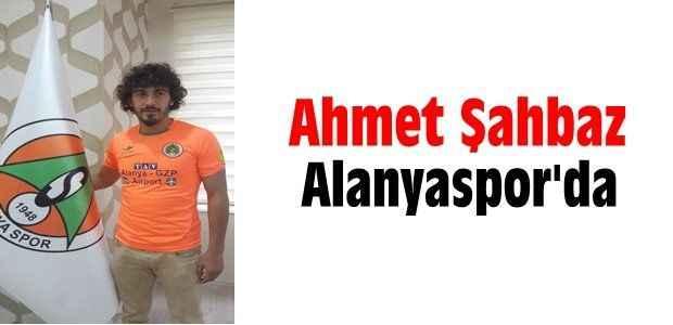 Ahmet Şahbaz Alanyaspor'da