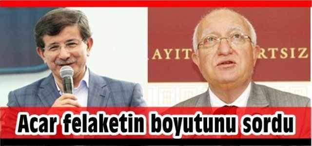 CHP'li Acar Antalya'daki felaketin boyutunu sordu