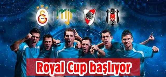 Royal Cup başlıyor