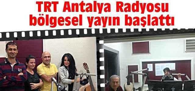 TRT Antalya Radyosu bölgesel yayın başlattı