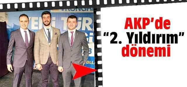 """AKP'de """"2. Yıldırım"""" dönemi"""
