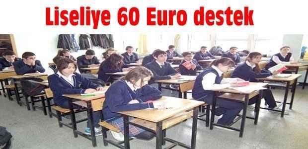 Liseliye 60 Euro destek