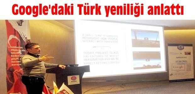 Google'daki Türk yeniliği anlattı