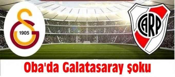 Oba'da Galatasaray şoku