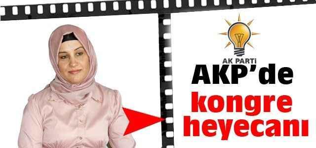 AKP'de kadınlar kongreye gidiyor