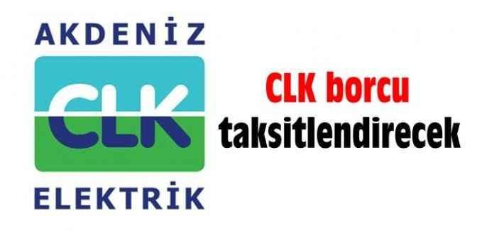CLK borcu taksitlendirecek