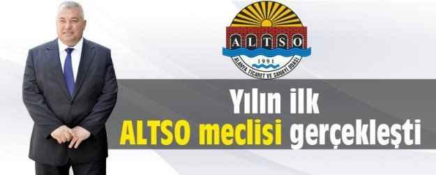 Yılın ilk ALTSO meclisi gerçekleşti