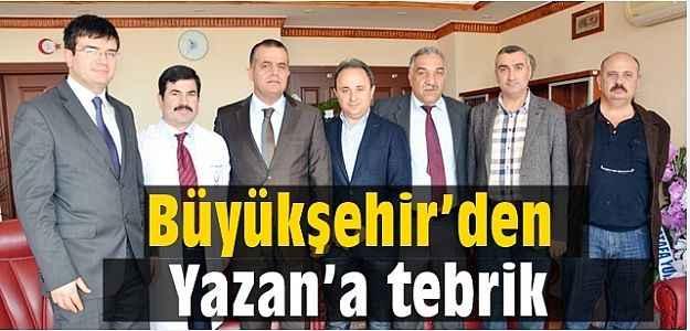 Büyükşehir'den Yazan'a tebrik