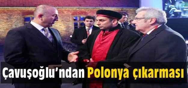 Çavuşoğlu'ndan Polonya çıkarması