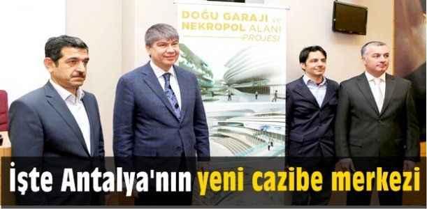 İşte Antalya'nın yeni cazibe merkezi