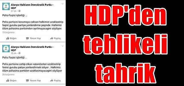 HDP'den tehlikeli tahrik