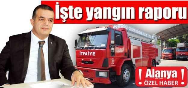 İşte yangın raporu