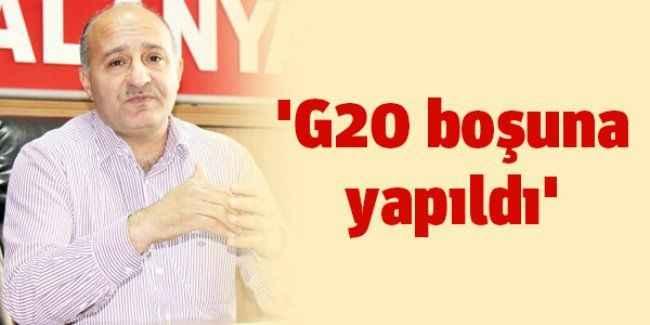 'G20 boşuna yapıldı'