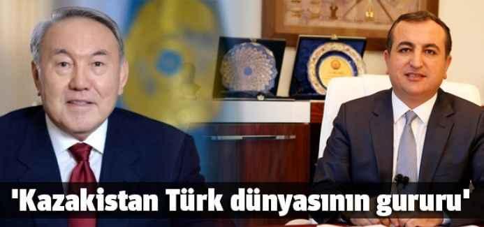 'Kazakistan Türk dünyasının gururu'