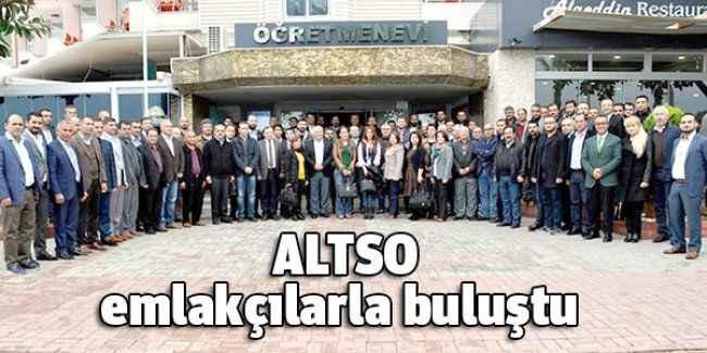 ALTSO emlakçılarla buluştu