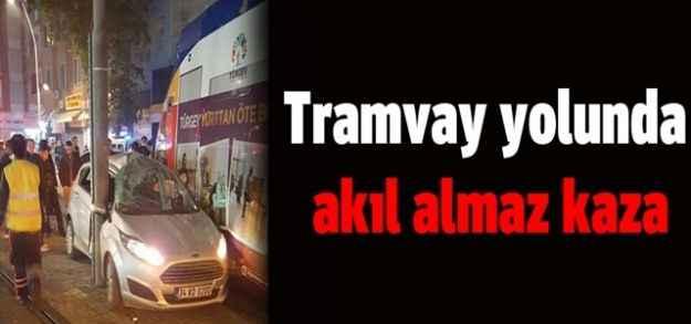 Tramvay yolunda akıl almaz kaza