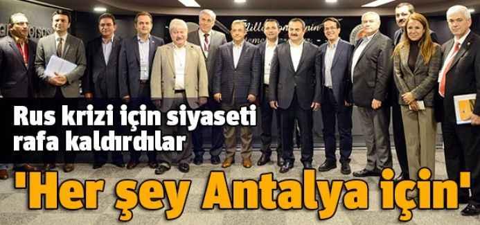 'Her şey Antalya için'