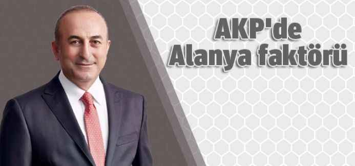 AKP'de Alanya faktörü