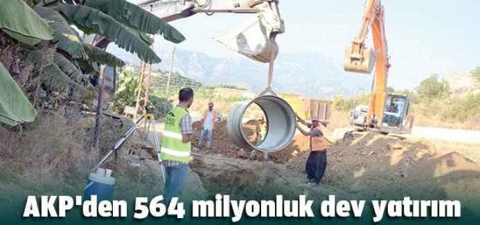 AKP'den 564 milyonluk dev yatırım