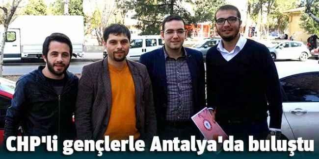 CHP'li gençlerle Antalya'da buluştu