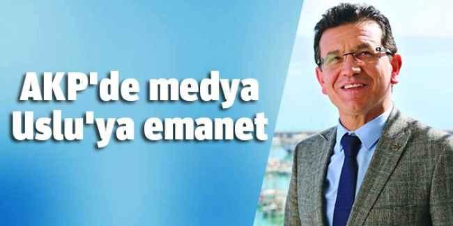 AKP'de medya Uslu'ya emanet