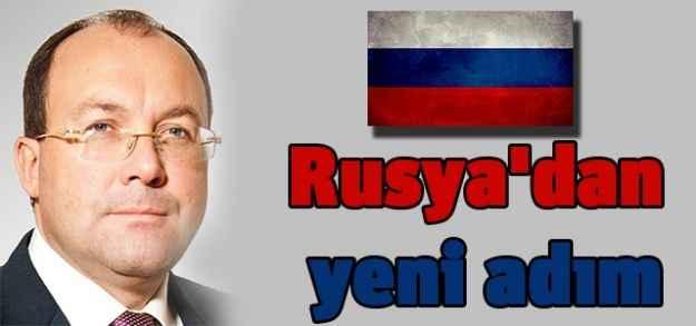 Rusya'dan yeni adım