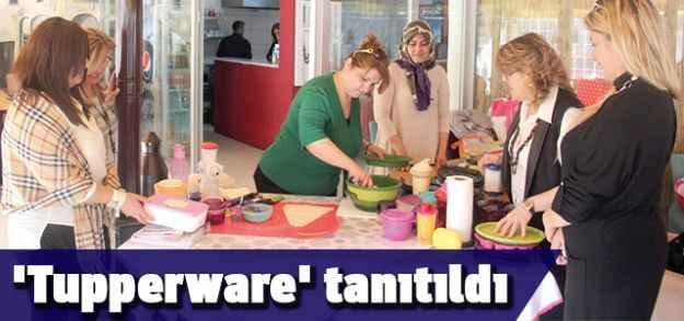 'Tupperware' tanıtıldı