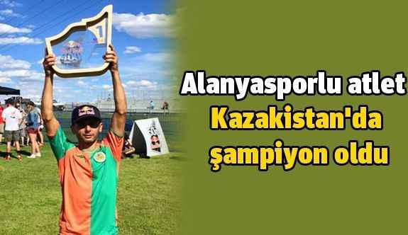 Alanyasporlu atlet Kazakistan'da şampiyon oldu