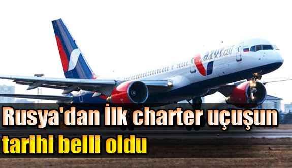 Rusya'dan İlk charter uçuşun tarihi belli oldu
