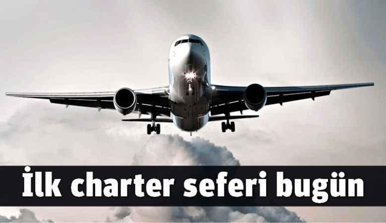 İlk charter seferi bugün