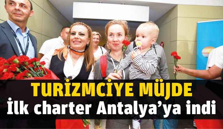 Rusya'dan ilk charter Antalya'ya geldi