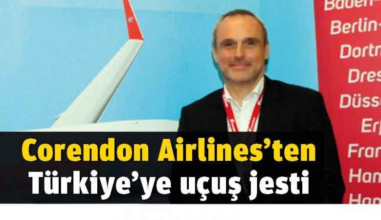 Corendon Airlines'ten Türkiye'ye uçuş jesti