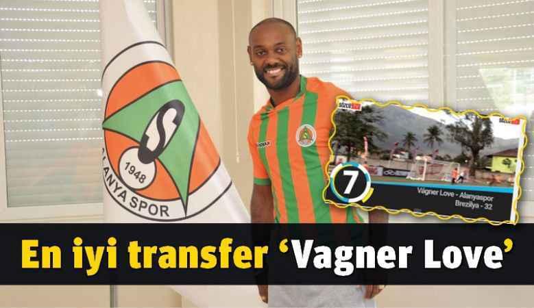 En iyi transfer 'Vagner Love'