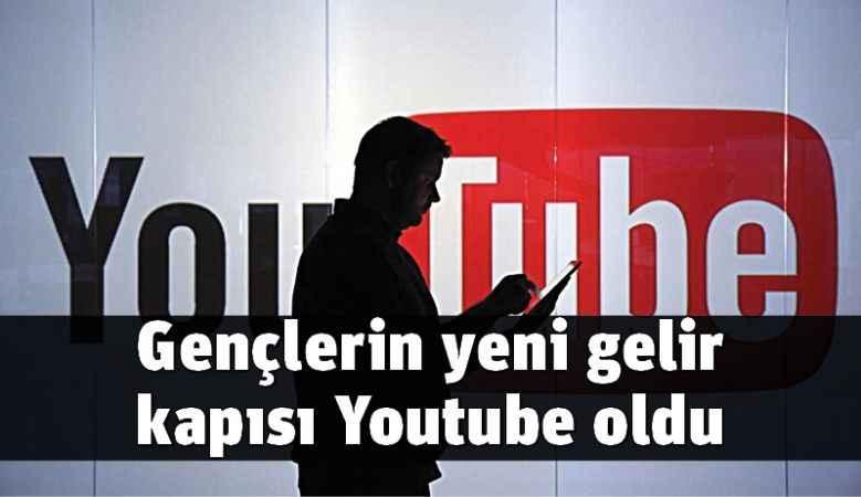 Gençlerin yeni gelir kapısı Youtube oldu