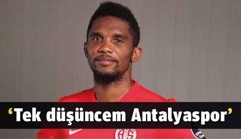 'Tek düşüncem Antalyaspor'