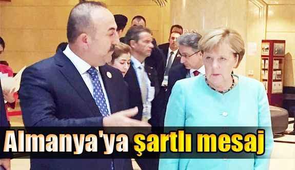 Almanya'ya şartlı mesaj