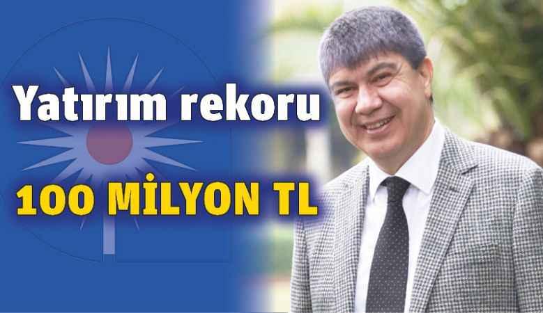 Yatırım rekoru: 100 milyon TL