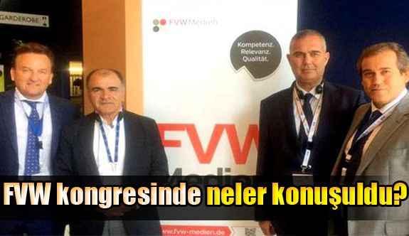 FVW kongresinde neler konuşuldu?