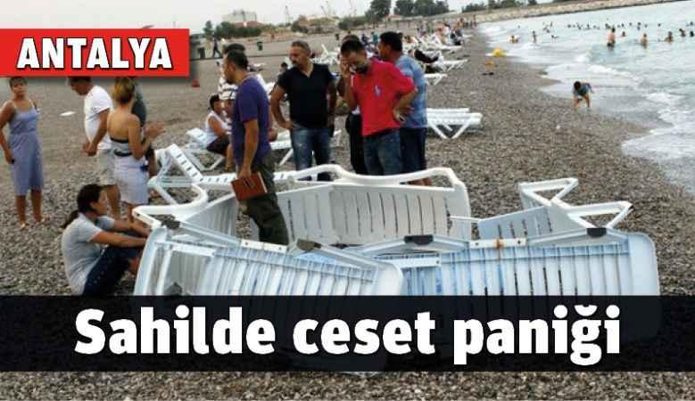Antalya'da sahilde ceset paniği