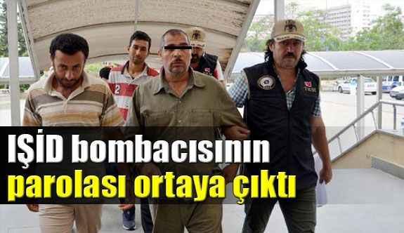 Antalya'da yakalanan IŞİD bombacısının parolası ortaya çıktı