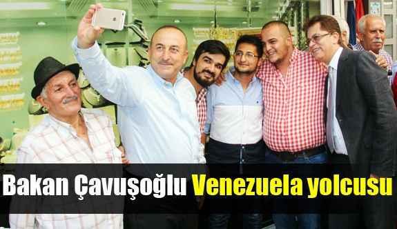 Bakan Çavuşoğlu Venezuela yolcusu