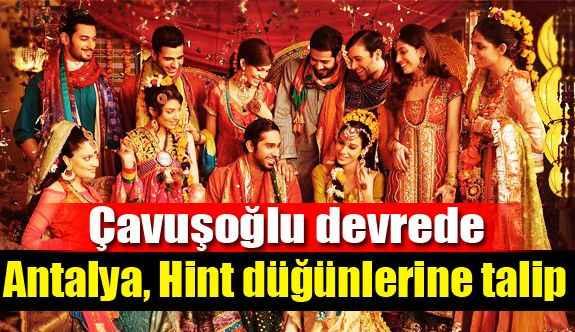 Antalya, Hint düğünlerine talip