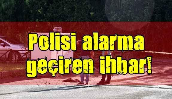 Antalya'da polisi alarma geçiren ihbar!
