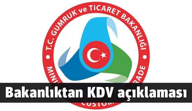 Bakanlıktan KDV açıklaması